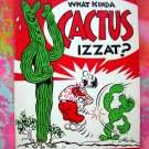 "REG MANNING  ""What Kinda Cactus Izzat? "" Cartoon GUIDE TO CACTUS Vintage Book 1981 Southwest Guide"