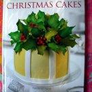 Classic & Contemporary Christmas Cakes ~ Holiday Cake Decorating Instruction Book HCDJ