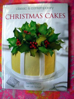Xmas Cake Decorating Books : Classic & Contemporary Christmas Cakes ~ Holiday Cake ...