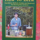 "RARE ""HOW TO"" Brew by John Palmer Book ~ Beer Recipes & Instruction Home Brewing"