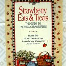 Strawberry Eats & Treats  Guide to Enjoying Strawberries by N. American Growers Cookbook
