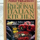 Nika Hazelton's the Regional Italian Kitchen ( Cookbook ) by Nika Standon Hazelton & Nika Hazelton
