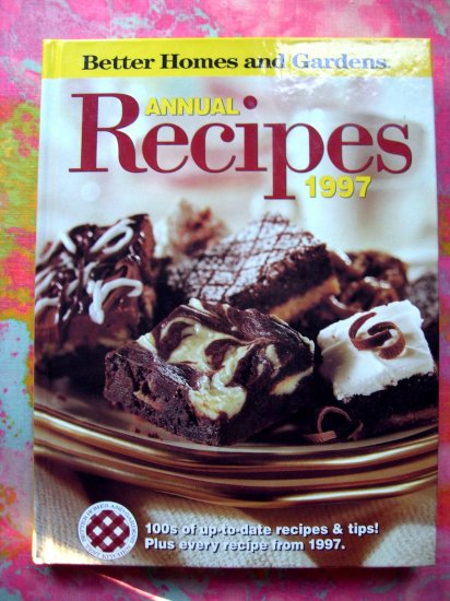 Better homes and gardens annual recipes 1997 hc cookbook Better homes amp gardens recipes