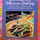 Contemporary Mexican Cooking: Famous Chef's Recipes by Anne Greer HC Cookbook Texas