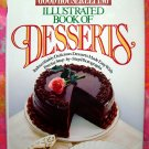 The Good Housekeeping Illustrated Book of Desserts by Mildred Ying Cakes Pies YUMMY!