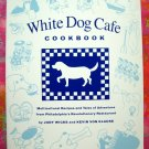 White Dog Cafe Cookbook: 250 Multicultural Recipes by Judy Wicks Philadelphia PA