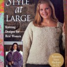 On Sale! Style at Large: Knitting Designs for Real Women by Rasmussen Patterns for Size Medium to 2X