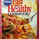 Pillsbury Fast And Healthy Cookbook : 350 Easy Recipes For Everyday HC