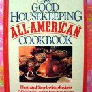 Good Housekeeping All American Cookbook 600 Recipes!