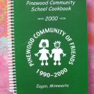 Pinewood Community School Eagan Minnesota MN 2000 Cookbook