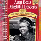 Aunt Bee's Delightful Desserts Cookbook 250 Recipes by Ken Beck TV's Andy Griffith Show Mayberry