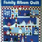 On SALE!  A Snowman's Family Album Quilt by Mary M. Covey Quilting Pattern Project Book