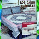 American School WEEKEND LOG CABIN Quilting Quilt Pattern Book