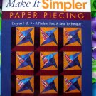 Make It Simpler Paper Piecing: Easy as 1-2-3  A Pinless Fold & Sew Technique Quilting Book Patterns