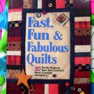Fast, Fun and Fabulous Quilts: 30 Terrific Projects by Suzanne Nelson Pattern Book