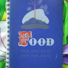 Food For the Body For The Soul Church Cookbook Vintage 1945 Chicago Illinois
