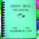 Bright Ideas Frankford Club Minnesota Cookbook MN Vintage 1971 Community Cookbook