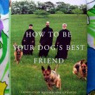 How to Be Your Dog's Best Friend: Classic Training Manual for Dog Owners Book Monks New Skete