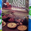 The Best of AMISH Cooking HC Cookbook ~ Traditional Recipes Phyllis Pellman Good Pennsylvania