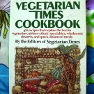 The Vegetarian Times Cookbook by Herbert T. Leavy Vintage 400 Veggie Recipes!