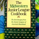 The Midwestern Junior League Cookbook by Ann Seranne ~ 700 Recipes ~