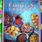 Caribbean Cooking by John DeMers Cookbook 1st Ed /1st Printing Great Tripical Recipes