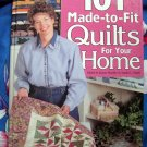 101 Made-to-fit Quilts for Your Home by Jeanne Stauffer ~ Quilt Instruction Book