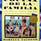 Cocina de la Familia: 200 Authentic Recipes from Mexican - American Home Kitchens Cookbook
