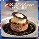 Death by Chocolate Cookies by Marcel Desaulniers ~ HC Cookbook