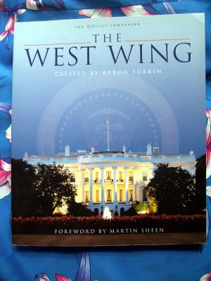 The TV Show ~  The West Wing: The Official Companion ~ SC Book