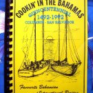 It's Cookin' in the Bahamas Cookbook ~ Favorite Bahamian and International Recipes 1991