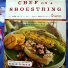 Chef On A Shoestring Cookbook ~  More Than 120 Inexpensive CHEAP Recipes HC