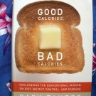 Good Calories, Bad Calories: Diet and Weight Control HC Book by Taubes