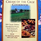 Farm Journal's Cream of the Crop Cookbook by Karen Freiberg  ~ Best Comfort Food Recipes