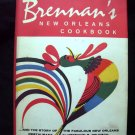 Vintage 1964 Brennan's New Orleans Cookbook ~ Revised Edition Restaurant Recipes Classic