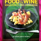 Food & Wine 2001: An Entire Year's Recipes from America's Favorite Food Magazine ~ Annual Cookbook