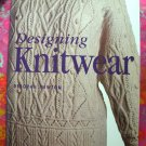 Designing Knitwear by Deborah Newton SC ~ Knitting Instruction Pattern Book