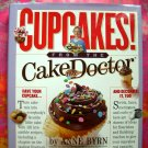 Cupcakes! From the Cake Doctor by Ann Byrn 135 Recipes Cookbook ~ HARD Cover