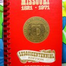 State of Missouri Sesquicentennial Cookbook  1821-1971