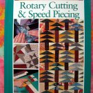 Rotary Cutting and Speed Piecing ~ Rodale's Successful Quilting Library ~  Quilt Instruction Book