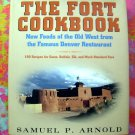 The Fort Cookbook ~ New Foods of the Old West from the Denver Restaurant ~ Wild Game
