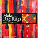 Making Rag Rugs: 15 Step-by-step Projects Instruction HC Book