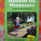 Hooked on Minnesota ~ Book Ultimate Souvenir & Guide to MN