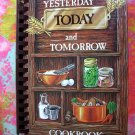 Yesterday, Today and Tomorrow Cookbook Southern Recipes Too!
