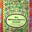Vintage ~ Be Milwaukee's Guest Junior League Cookbook 2nd Printing 1960 Wisconsin WI