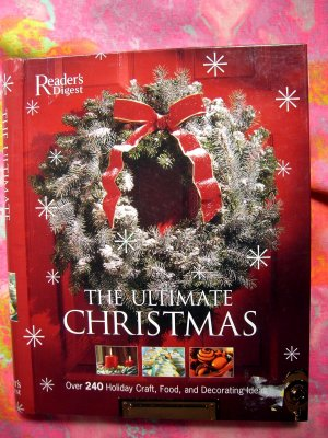 HUGE Reader's Digest Christmas Project Book and Cookbook ~ Great Holiday Recipes!