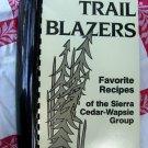 Vintage 1988 Trail Blazers Cookbook Sierra Club Cedar-Wapsie Chapter Des Moines IOWA