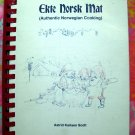 1975 Ekte Norsk Mat (Authentic Norwegian Cooking) Cookbook Recipes from Norway 1st Edition Vintage