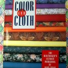 Color And Cloth  by Mary Coyne Penders ~ Quilt Making Workbook