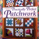 The Essential Guide to Practically Perfect Patchwork Quilt / Quilting Book Instruction Templates